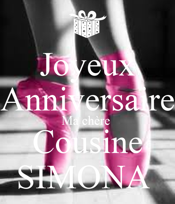 Joyeux Anniversaire Ma Chere Cousine Simona Poster Srn Keep Calm