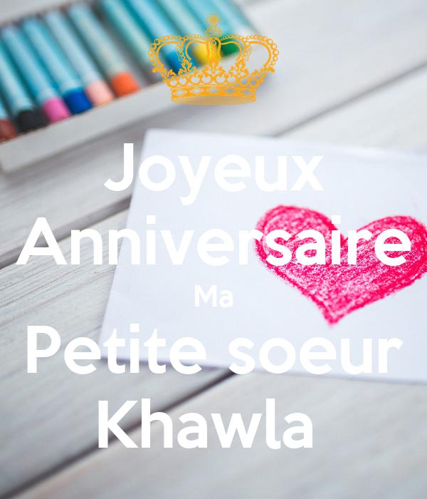 Joyeux Anniversaire Ma Petite Soeur Khawla Poster Younes