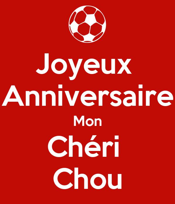 Joyeux Anniversaire Mon Cheri Chou Poster Helene Keep Calm O Matic