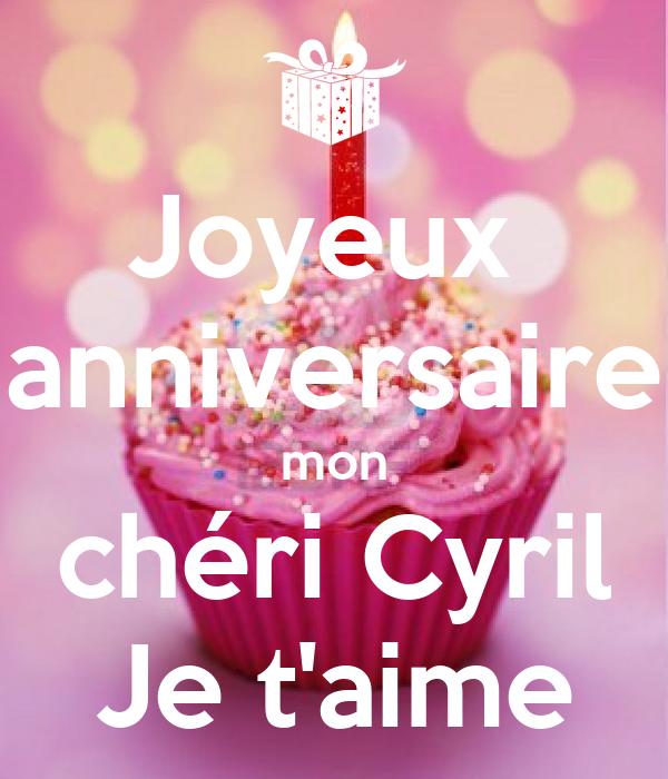 Joyeux Anniversaire Mon Cheri Cyril Je T Aime Poster Victoria