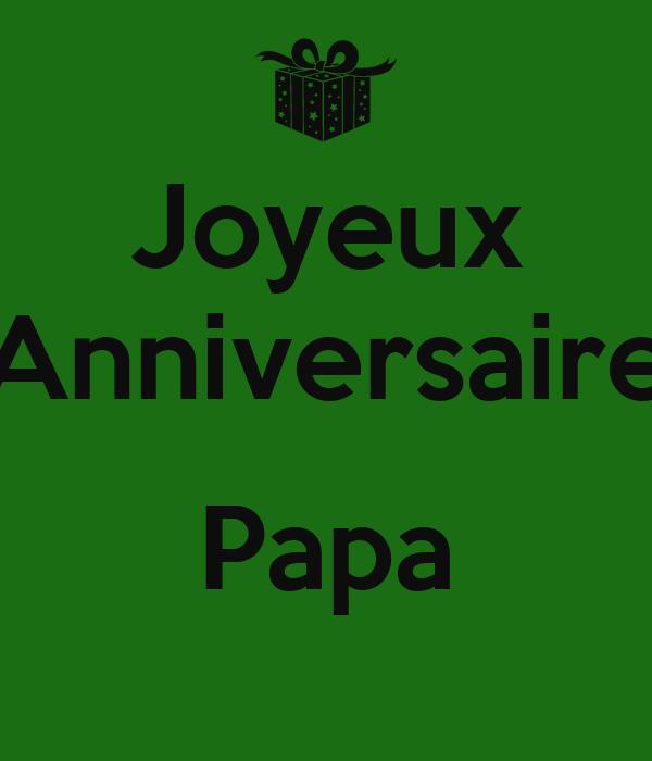 Joyeux Anniversaire Papa Poster Fkronby Keep Calm O Matic