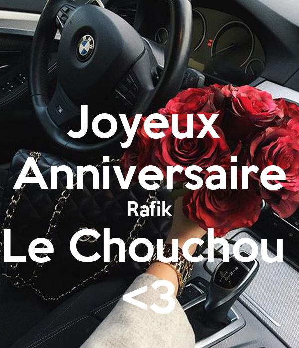 Joyeux Anniversaire Rafik Le Chouchou 3 Poster Bich Keep Calm O