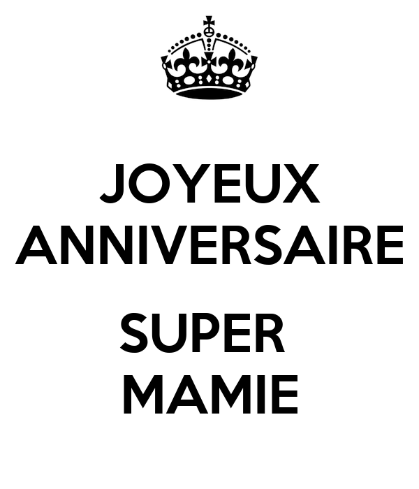 Joyeux Anniversaire Super Mamie Poster Lily Keep Calm O Matic