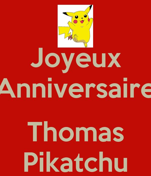 Joyeux Anniversaire Thomas Pikatchu Poster Co Keep Calm O Matic