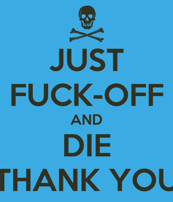 fuck-off-die