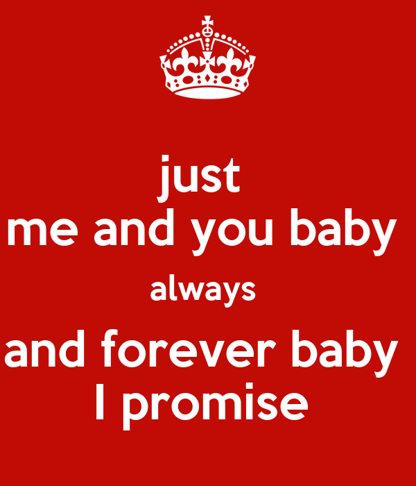 Just Me And You Baby Always And Forever Baby I Promise Poster Paul