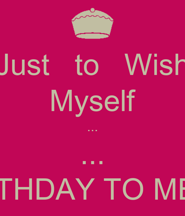Just To Wish Myself HAPPY BIRTHDAY TO ME Omachoko