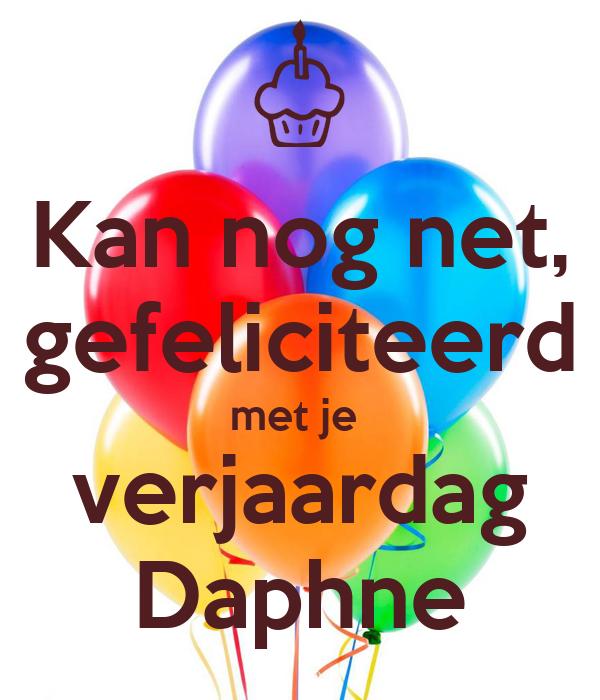 gefeliciteerd net Kan nog net, gefeliciteerd met je verjaardag Daphne Poster | debb  gefeliciteerd net