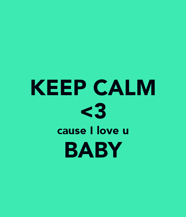 Love U: KEEP CALM