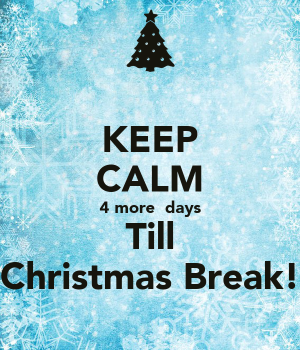 days Till Christmas Break! Poster