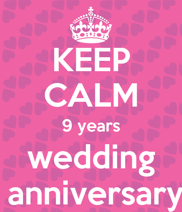 9 Year Wedding Anniversary 9 Year Wedding Anniversary