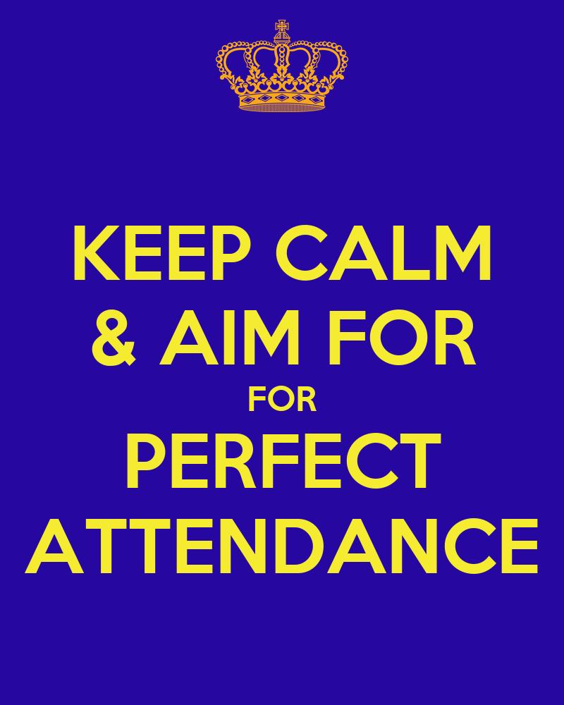 Perfect Attendance For for perfect attendance