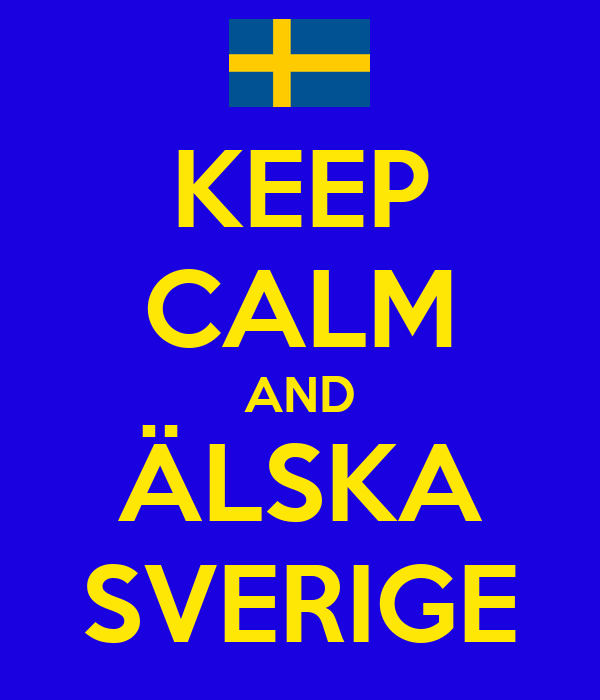 keep-calm-and-%C3%A4lska-sverige-2.png