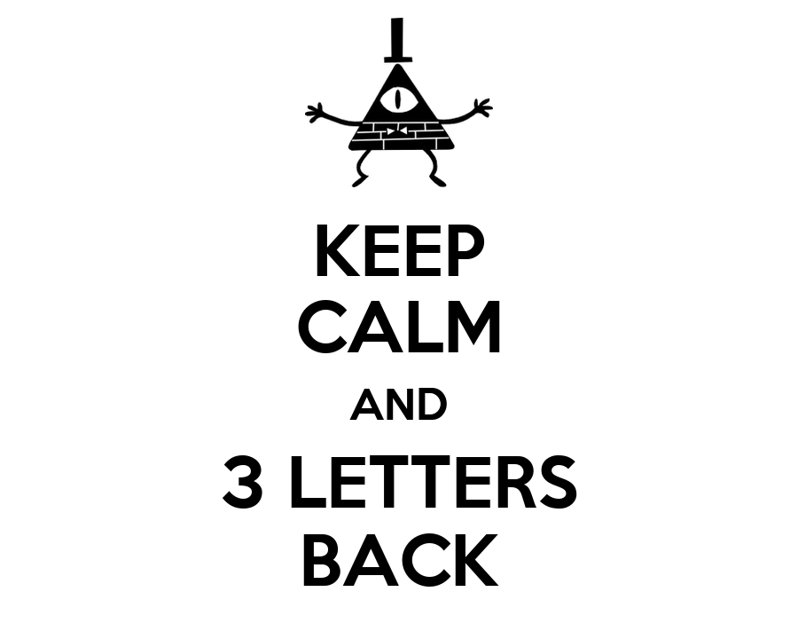 3 letters back keep calm and 3 letters back poster bub keep calm o matic 20088