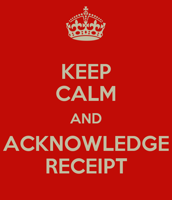 KEEP CALM AND ACKNOWLE...