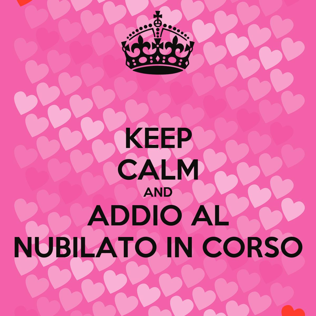 Keep calm and addio al nubilato in corso poster thushy for Immagini di keep calm