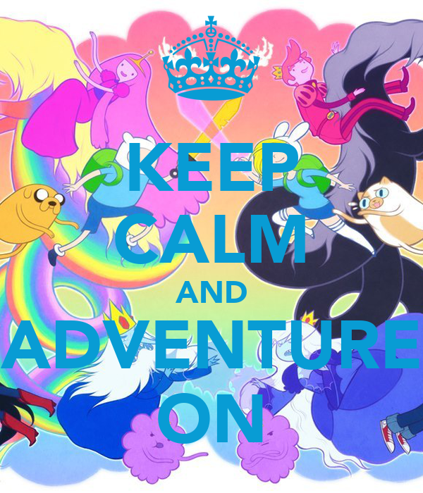 keep-calm-and-adventure-on-11.png