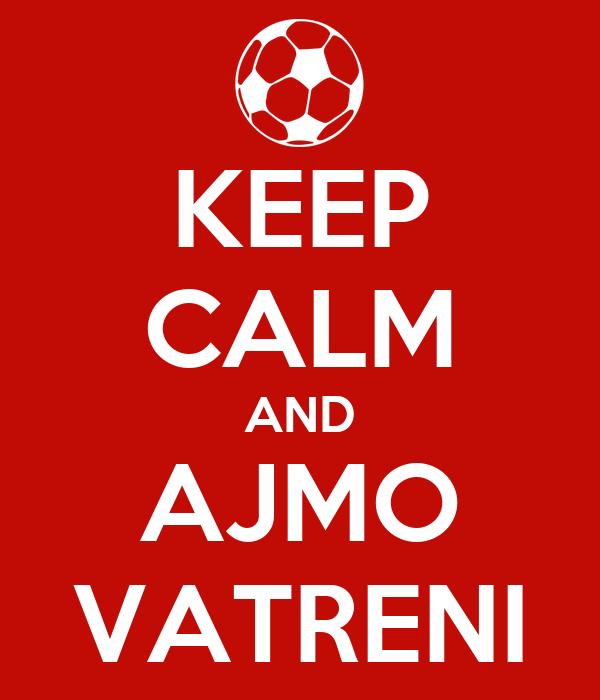 keep-calm-and-ajmo-vatreni-1.png