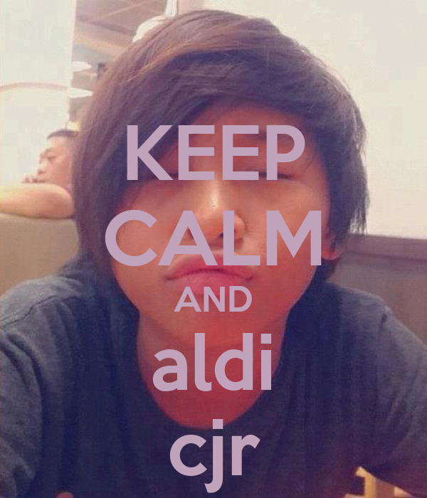 KEEP CALM AND aldi cjr