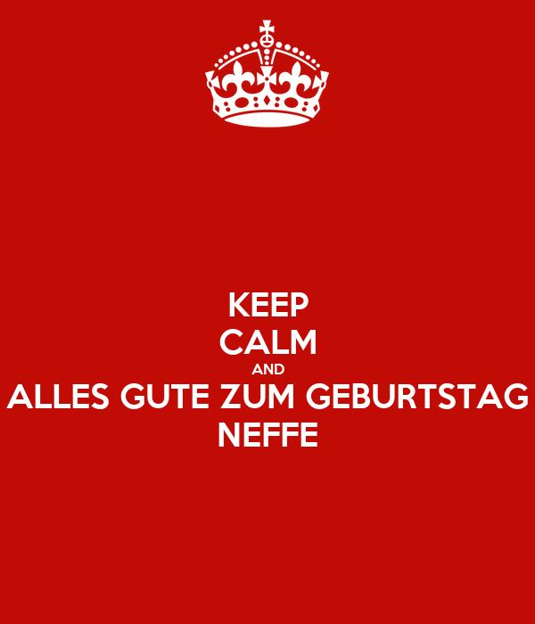 Keep Calm And Alles Gute Zum Geburtstag Neffe Poster