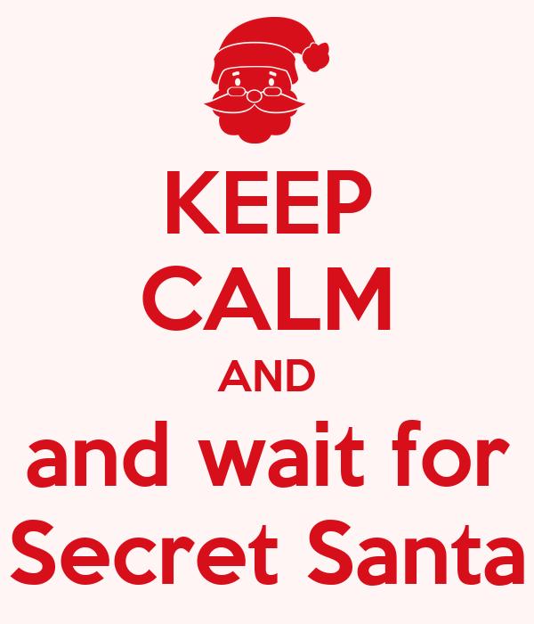 Αποτέλεσμα εικόνας για keep calm secret santa