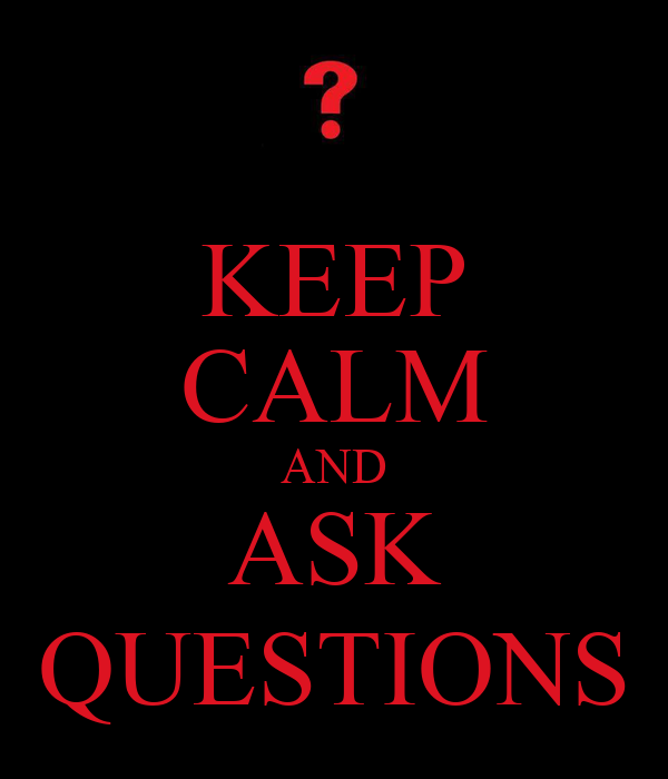 Keep Calm And Ask Questions Poster Xavi Keep Calm O Matic