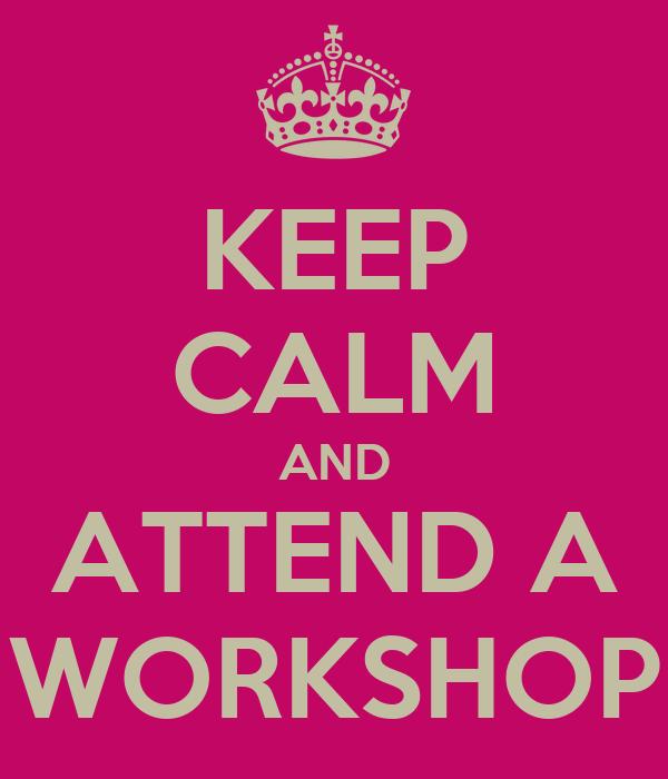 Resultado de imagen para keep calm workshop