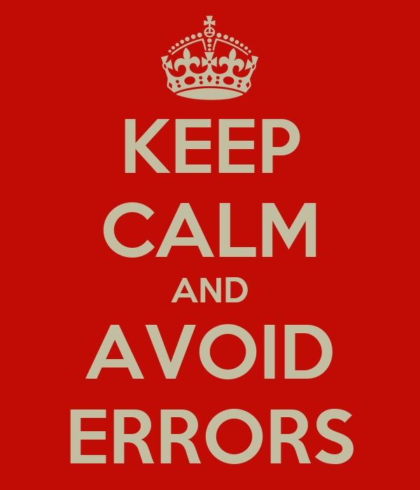 7 Design Mistakes To Avoid In Your Hall: KEEP CALM AND AVOID ERRORS Poster