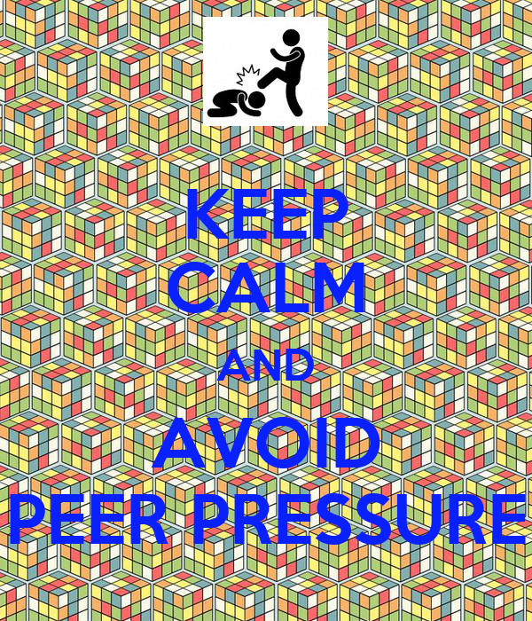 how to avoid peer pressure Did you ever feel like another kid was trying to get you to do something you didn't want to do if so, you've felt peer pressure find out more in this.