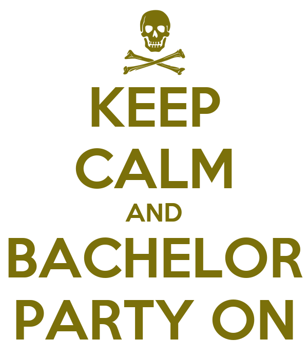 KEEP CALM AND BACHELOR PARTY ON Poster Logan B Keep