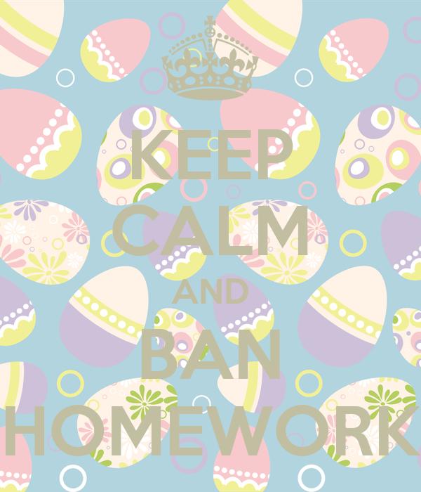 don t ban homework