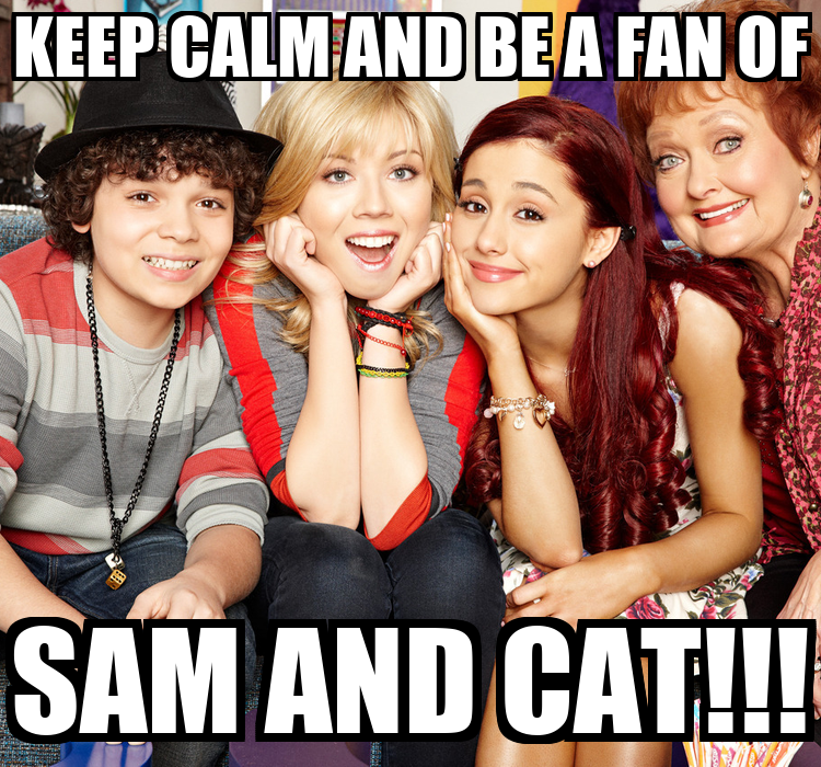Keep Calm And Love Sam And Cat i Love Sam And Cat