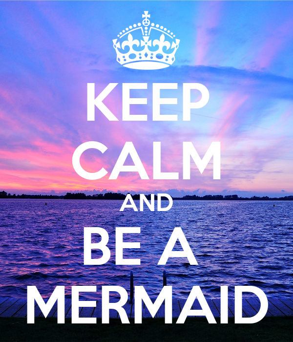 Keep calm and be a mermaid poster my own name keep - Make your own keep calm wallpaper free ...