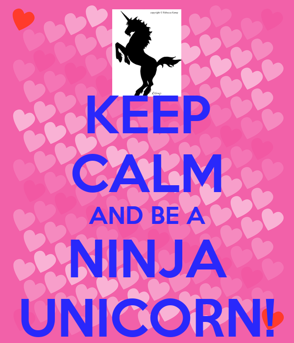 Wall stickers unicorn - Keep Calm And Be A Ninja Unicorn Keep Calm And Carry On