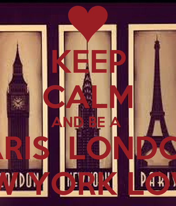 keep calm and be a paris london new york lover poster. Black Bedroom Furniture Sets. Home Design Ideas