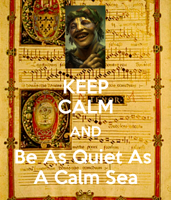 keep-calm-and-be-as-quiet-as-a-calm-sea.