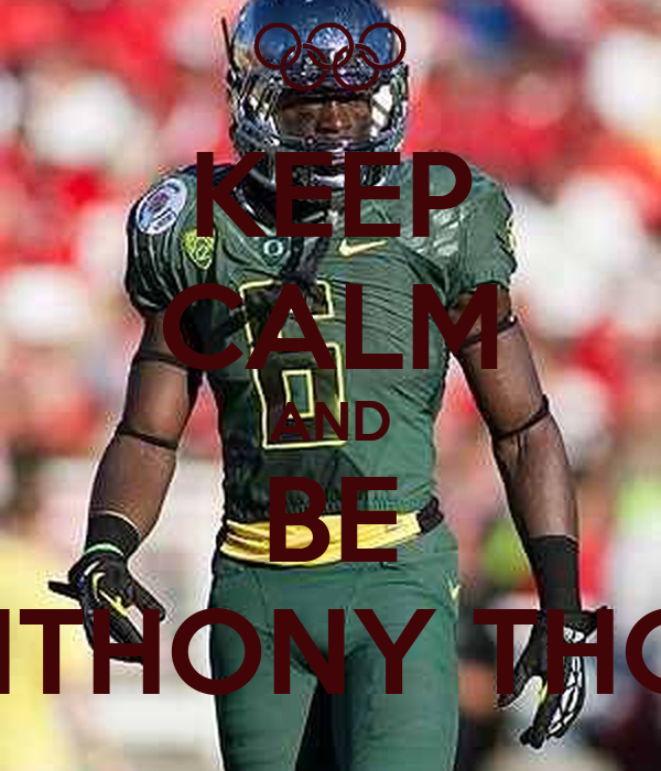 keep calm and be deanthony thomas poster