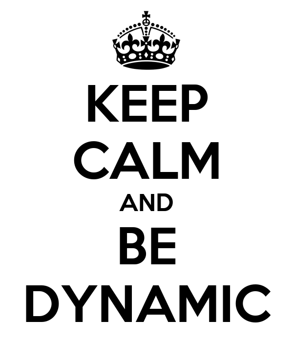 Image result for be dynamic