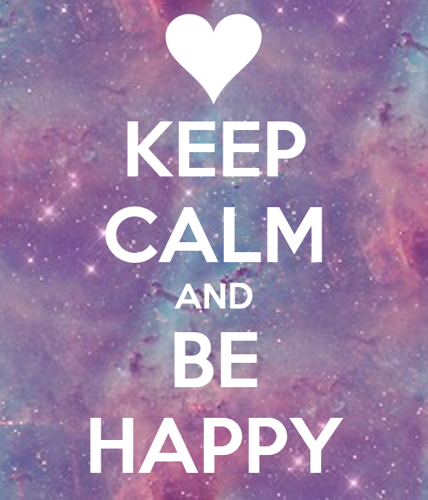 keep-calm-and-be-happy-911.png