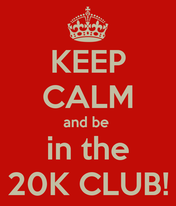 keep calm and be in the 20k club poster jo keep calm o matic