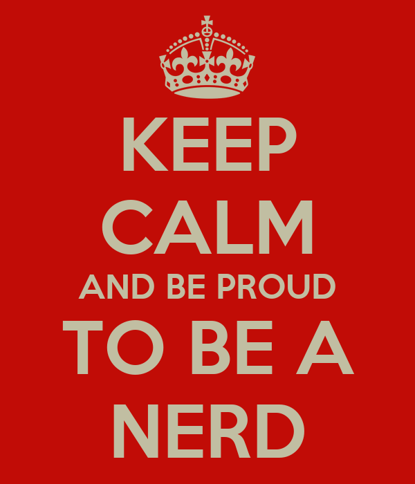 KEEP CALM AND BE PROUD...