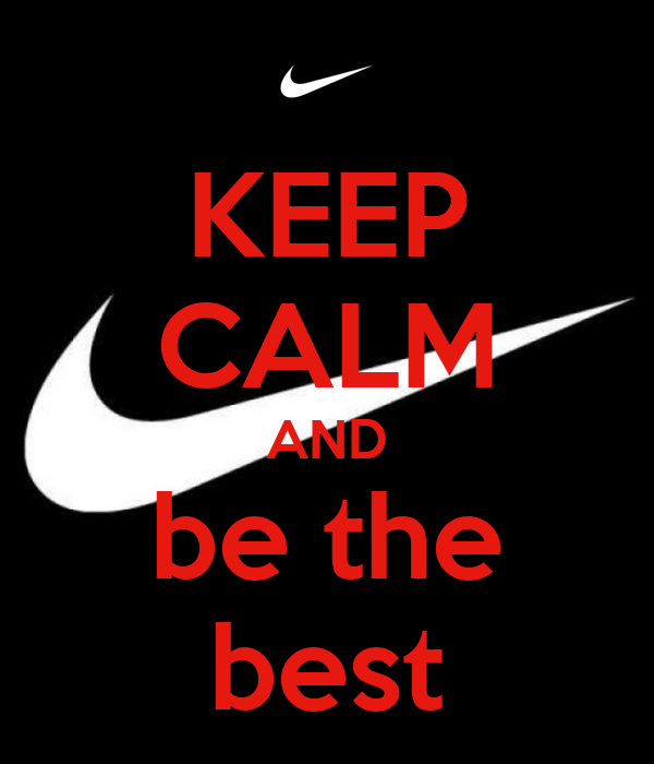 KEEP CALM AND be the best - KEEP CALM AND CARRY ON Image Generator: keepcalm-o-matic.co.uk/p/keep-calm-and-be-the-best-479