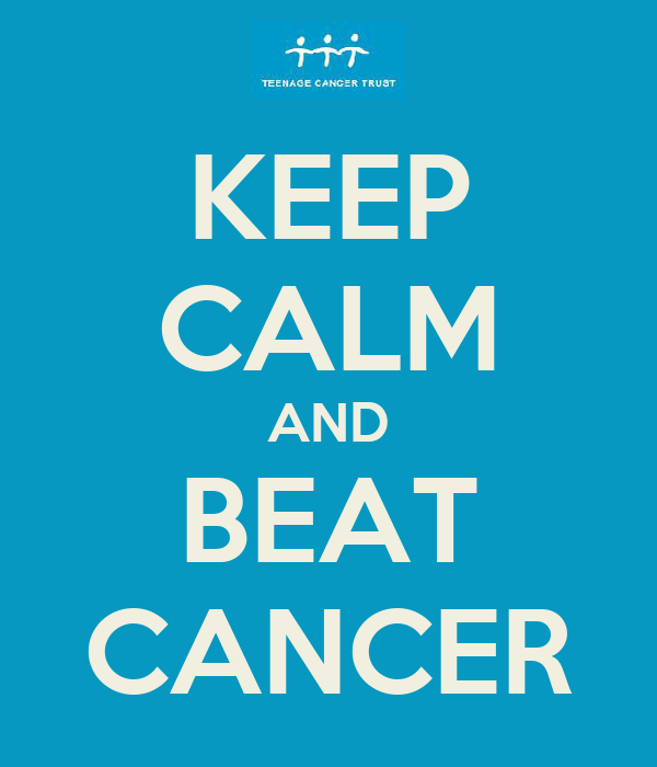 KEEP CALM AND BEAT CANCER - KEEP CALM AND CARRY ON Image Generator
