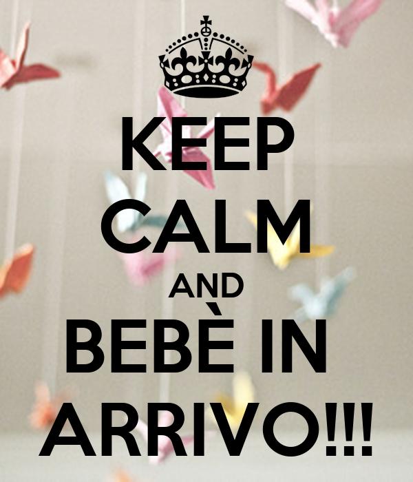 Keep Calm And Bebè In Arrivo Poster Tiziana Keep Calm O Matic