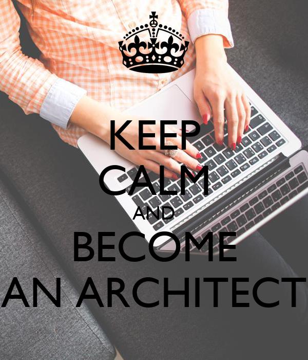 KEEP CALM AND BECOME AN ARCHITECT Poster Melis Keep