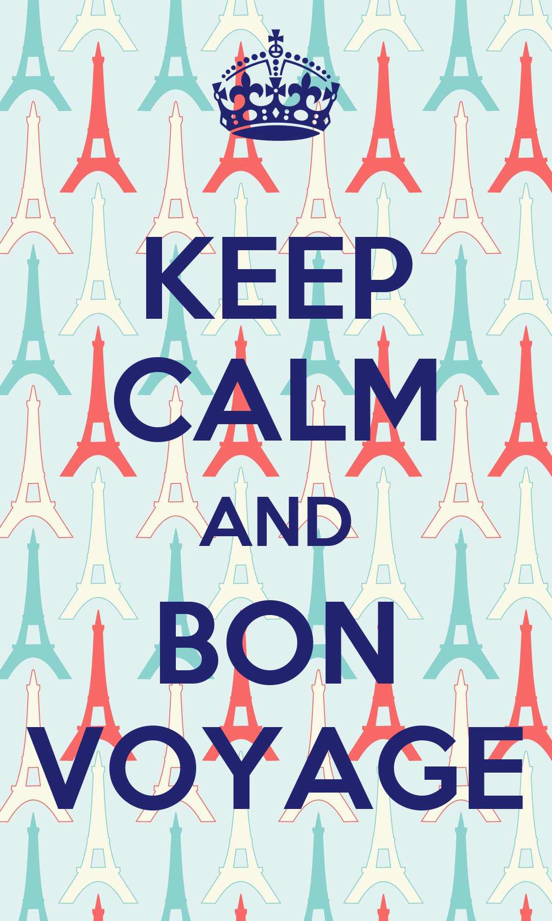 keep calm and bon voyage poster