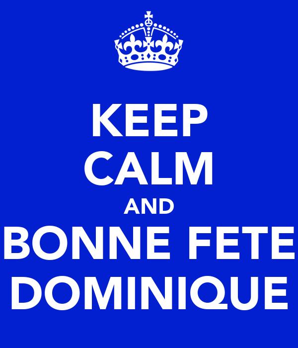 Keep Calm And Bonne Fete Dominique Poster Zach Keep Calm