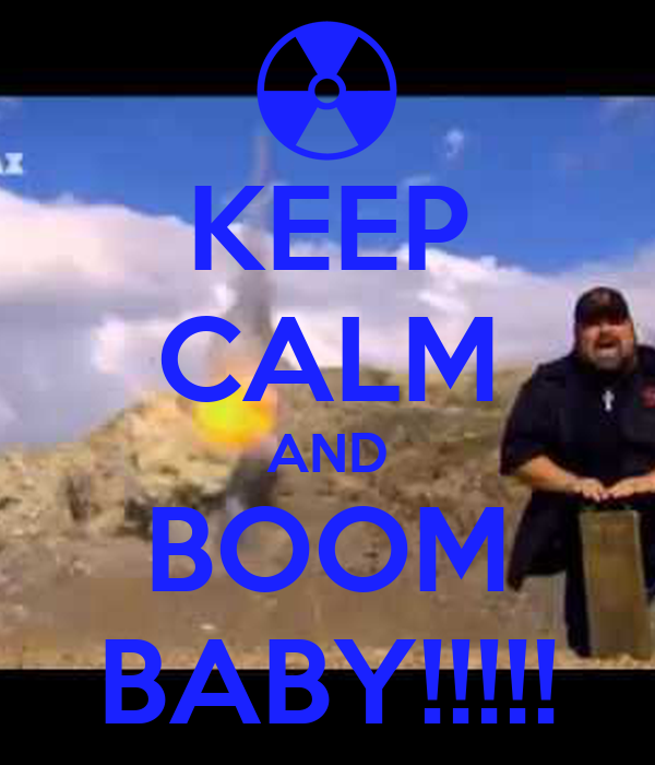 keep-calm-and-boom-baby-6.png