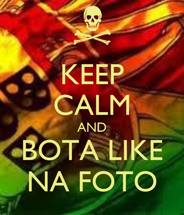 Keep calm and bota like na foto keep calm and carry on for Immagini keep calm