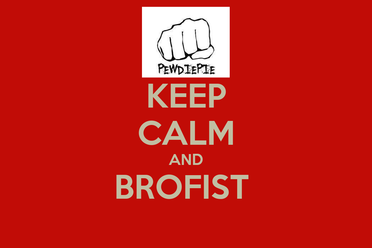 KEEP CALM AND BROFIST Poster